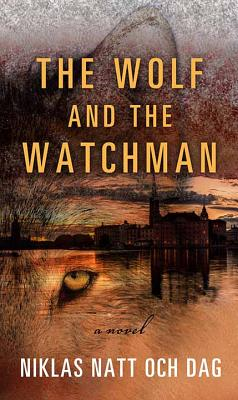 The Wolf and the Watchman Cover Image