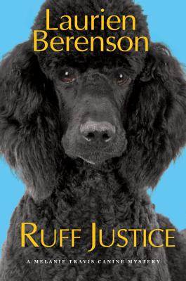 Ruff Justice (A Melanie Travis Mystery #22) Cover Image