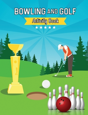 Bowling and Golf Tracing Alphabet Practice Book: Tracing Alphabet for Preschoolers Practice Book - A Captivating Bowling and Golf Tracing Letters Work Cover Image