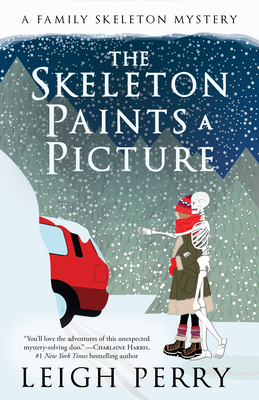 The Skeleton Paints a Picture: A Family Skeleton Mystery (#4) Cover Image