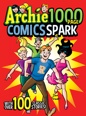 Archie 1000 Page Comics Spark (Archie 1000 Page Digests #22) Cover Image