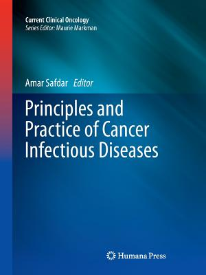 Principles and Practice of Cancer Infectious Diseases (Current Clinical Oncology) Cover Image