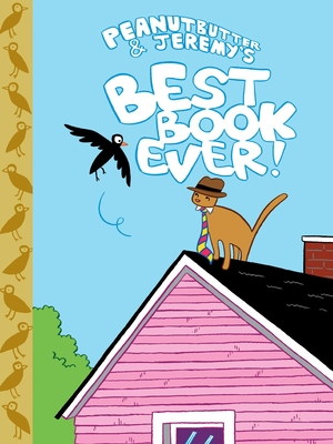 Peanutbutter & Jeremy's Best Book Ever! Cover