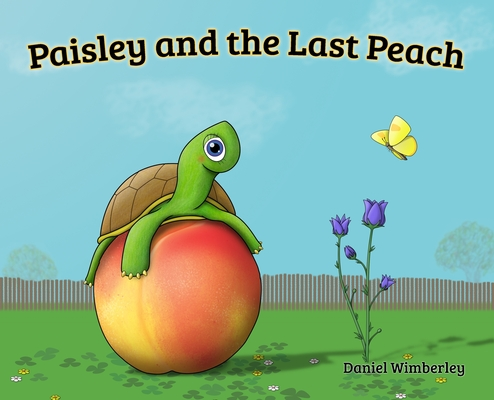 Paisley and the Last Peach Cover Image