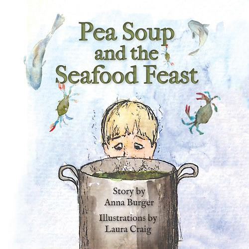 Pea Soup and the Seafood Feast Cover Image
