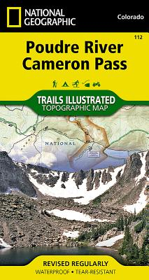 Poudre River, Cameron Pass (National Geographic Trails Illustrated Map #112) Cover Image