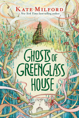 Ghost of Greenglass House by Kate Milford