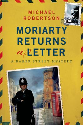 Moriarty Returns a Letter: A Baker Street Mystery Cover Image