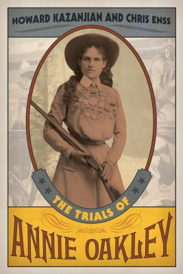 The Trials of Annie Oakley Cover Image