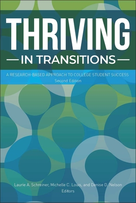Thriving in Transitions: A Research-Based Approach to College Student Success Cover Image