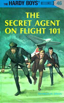 Hardy Boys 46: the Secret Agent on Flight 101 (The Hardy Boys #46) Cover Image