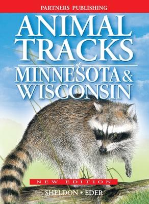Animal Tracks of Minnesota and Wisconsin Cover Image