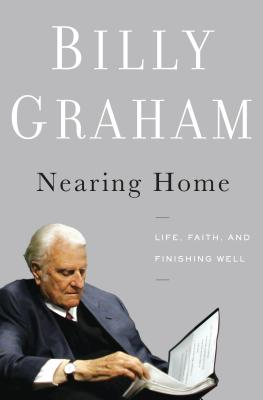 Nearing Home: Life, Faith, and Finishing Well (Thorndike Inspirational) Cover Image