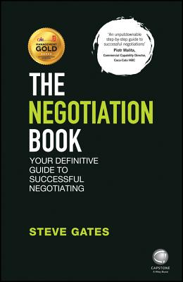 The Negotiation Book: Your Definitive Guide to Successful Negotiating Cover Image