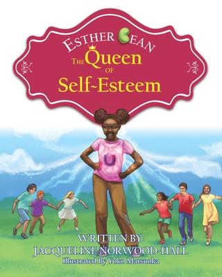 Esther Bean, the Queen of Self-Esteem Cover Image