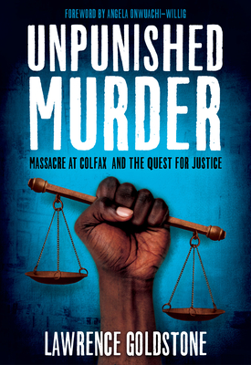 Unpunished Murder: Massacre at Colfax and the Quest for Justice (Scholastic Focus) Cover Image