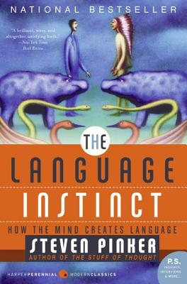 The Language Instinct: How the Mind Creates Language Cover Image