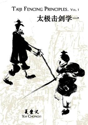 Taiji Fencing Principles, Vol. 1 Cover Image