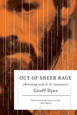 Out of Sheer Rage: Wrestling with D. H. Lawrence Cover Image