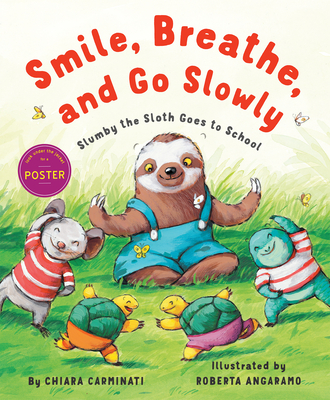 Cover for Smile, Breathe, and Go Slowly