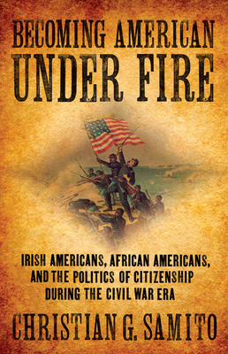 Becoming American under Fire Cover Image