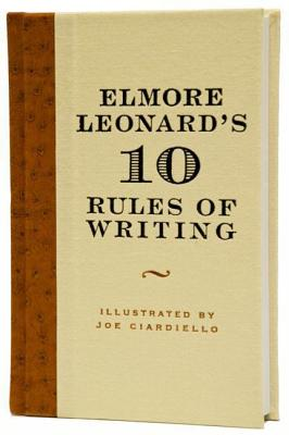 Elmore Leonard's 10 Rules of Writing Cover Image