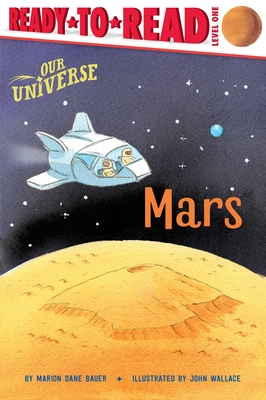 Mars: Ready-to-Read Level 1 (Our Universe) Cover Image