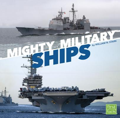 Mighty Military Ships (Military Machines on Duty) Cover Image