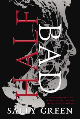 Half Bad (The Half Bad Trilogy #1) Cover Image