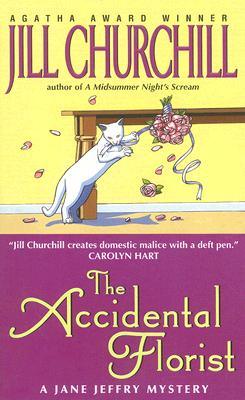 The Accidental Florist (Jane Jeffry Mysteries) Cover Image