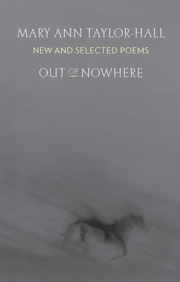 Out of Nowhere: New and Selected Poems Cover Image