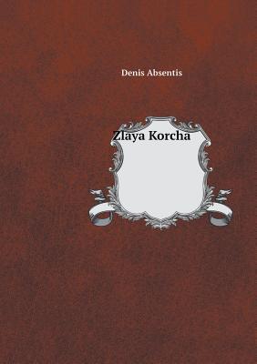 Zlaya Korcha Cover Image