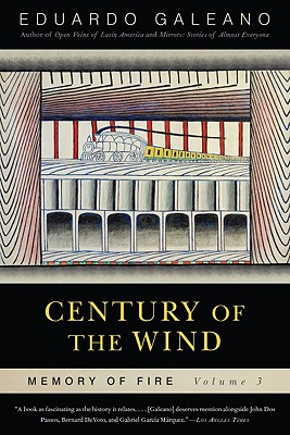 Century of the Wind: Memory of Fire, Volume 3 Cover Image