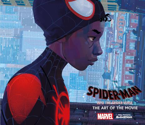 Spider-Man: Into the Spider-Verse -The Art of the Movie Cover Image