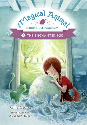 The Enchanted Egg (The Magical Animal Adoption Agency #2) Cover Image