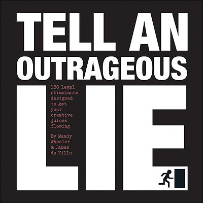 Tell an Outrageous Lie Cover