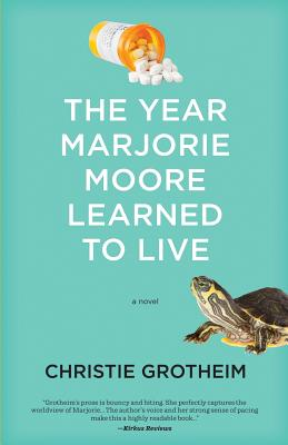 The Year Marjorie Moore Learned to Live Cover Image
