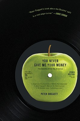 You Never Give Me Your Money: The Beatles After the Breakup Cover Image