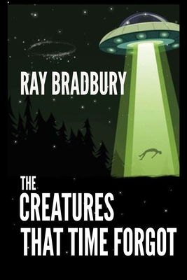 The Creatures That Time Forgot Cover Image