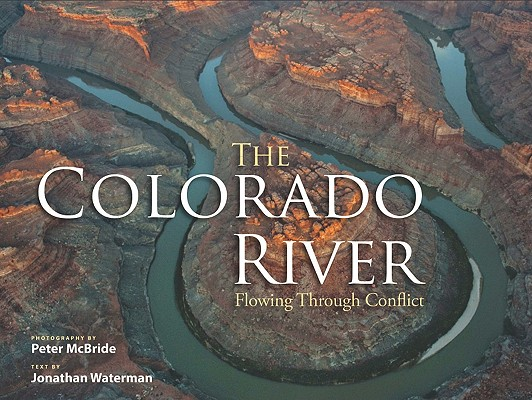 The Colorado River: Flowing Through Conflict Cover Image