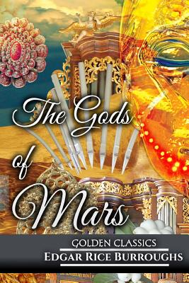 The Gods of Mars (Golden Classics #28) Cover Image