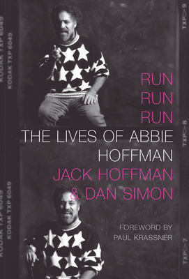Run Run Run: The Lives of Abbie Hoffman Cover Image