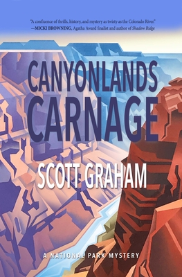 Canyonlands Carnage (National Park Mystery #7) Cover Image