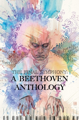 The Final Symphony: A Beethoven Anthology Cover Image