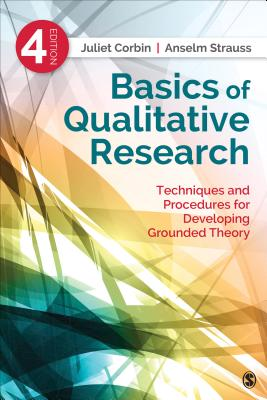 Basics of Qualitative Research: Techniques and Procedures for Developing Grounded Theory Cover Image