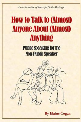 How to Talk to (Almost) Anyone About (Almost) Anything Cover Image