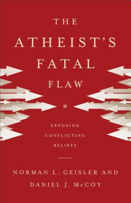 Cover for The Atheist's Fatal Flaw