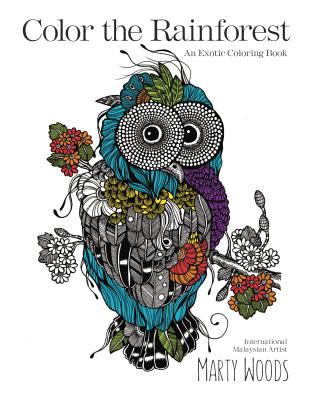 Color the Rainforest: An Exotic Coloring Book Cover Image