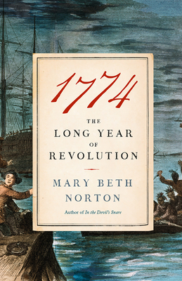 1774: The Long Year of Revolution Cover Image