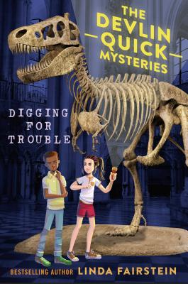 Digging for Trouble (Devlin Quick Mysteries) Cover Image